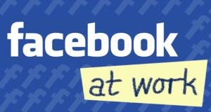 """კომპანია """"ფეისბუქი"""" ახალ სოციალურ ქსელ FACEBOOK AT WORK-ს უშვებს"""
