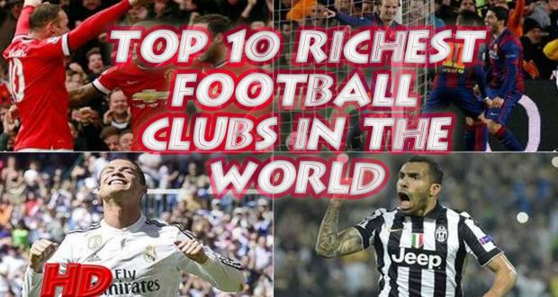 2016 წლის 10 ყველაზე მდიდარი საფეხბურთო კლუბი მსოფლიოში